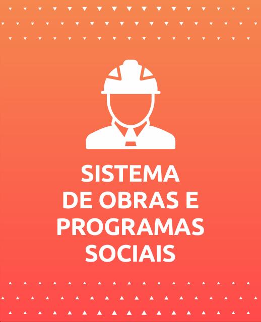 Sistema de Obras e Programas Sociais